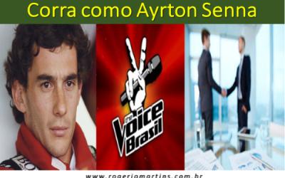 Corra como o Ayrton Senna