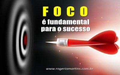 FOCO é fundamental para o sucesso