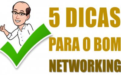 5 dicas para o bom networking